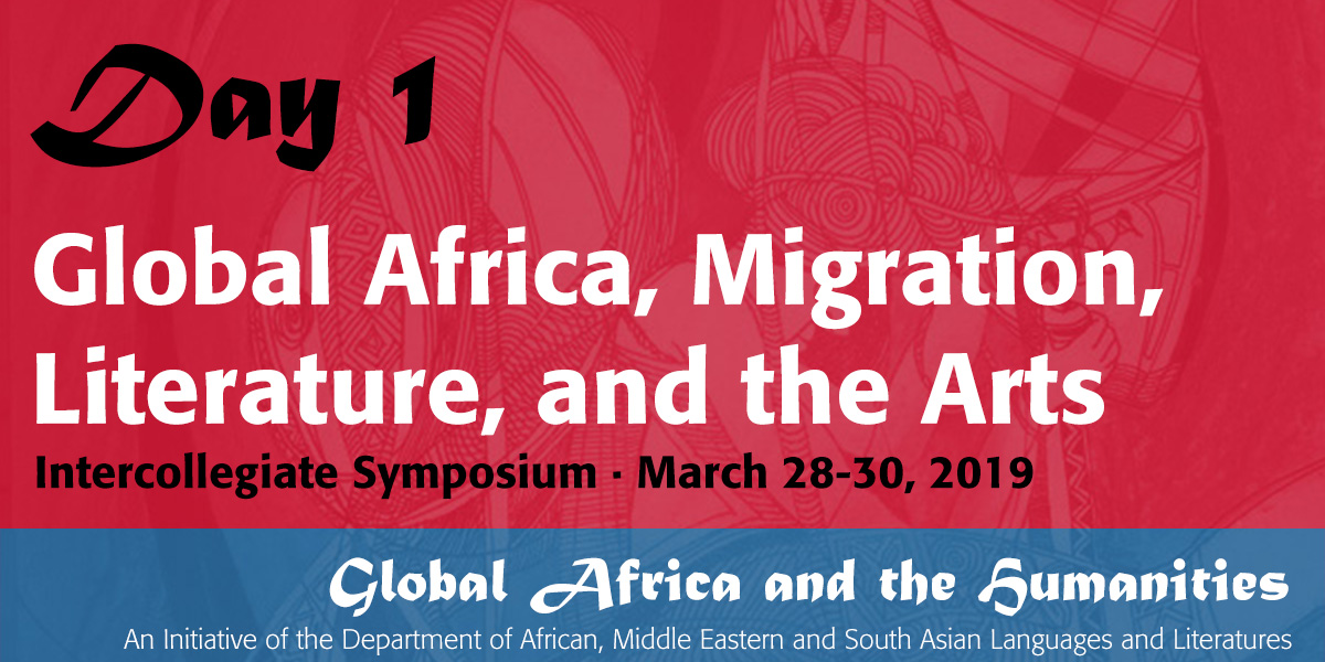 Global Africa, Migration, Literature, and the Arts - Day 1