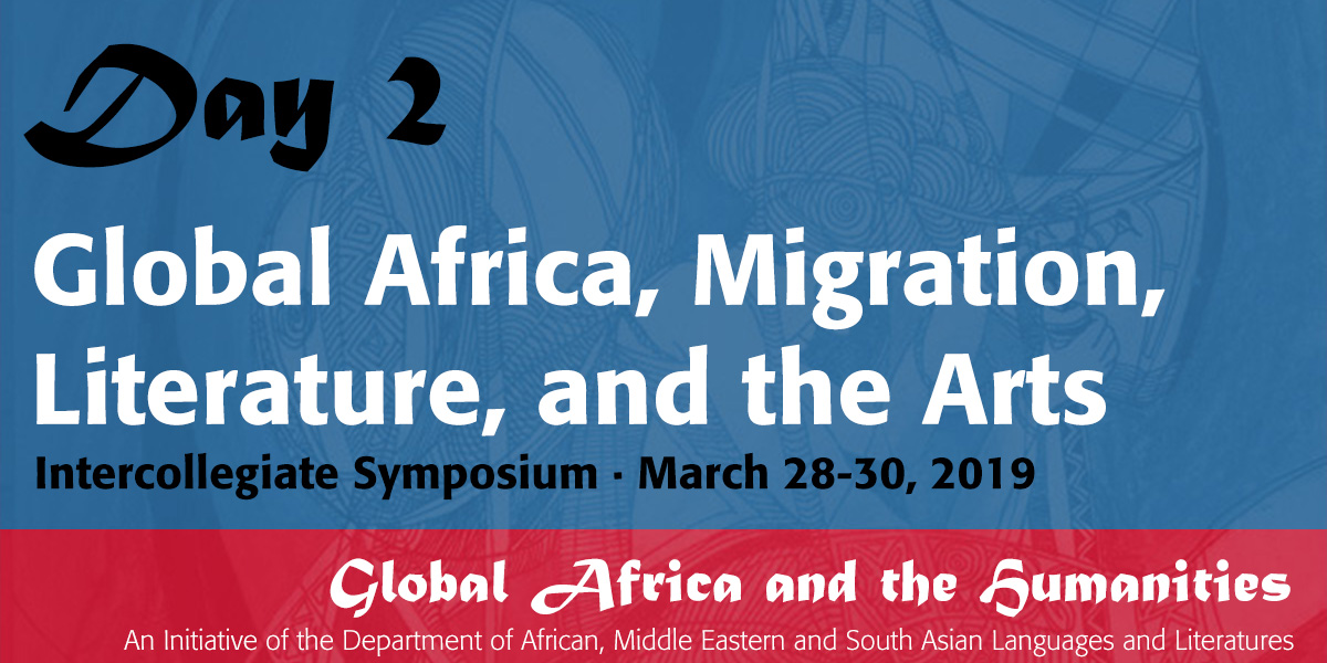 Global Africa, Migration, Literature, and the Arts - day 2