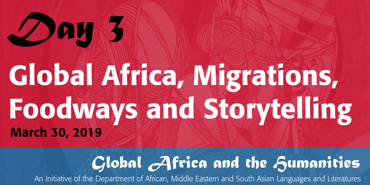 Global Africa, Migrations, Foodways and Storytelling